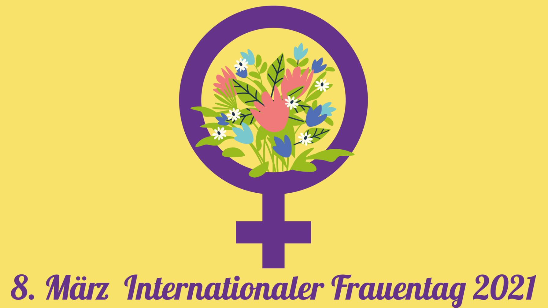 Internationaler Frauentag am 8. März 2021